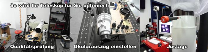 Teleskop Überprüfung Justage Okularauszug einstellen Optimierung Versand