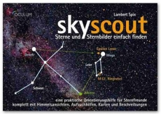 SkyScout DeepSky-Objekte, Sterne und Sternbilder einfach finden neuester Auflage